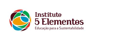 Instituto 5 Elementos - Educação para a sustentabilidade  Instituto 5 Elementos - Educação para a sustentabilidade